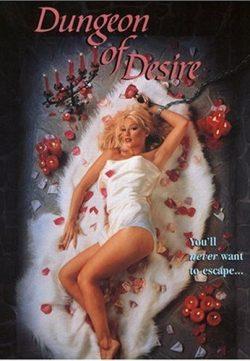Dungeon of Desire (1999)