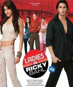 Ladies vs Ricky Bahl (2011) Hindi Movie Download Watch Online