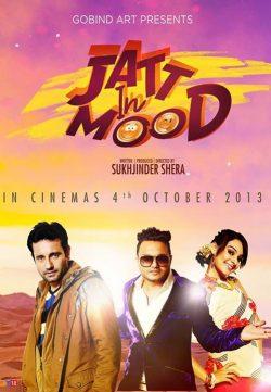 Jatt In Mood (2013) Punjabi Full Movies Watch Online Free
