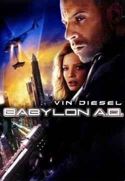 Babylon A.D. (2008) Hindi Dubbed Movie Watch Online