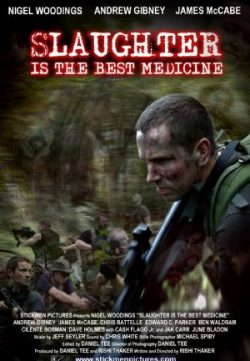 Slaughter Is the Best Medicine (2014) Watch English Full Movie Free In HD 1080p