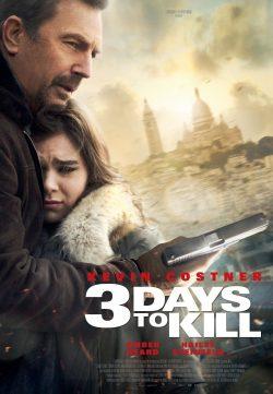 Watch 3 Days To Kill 2014 Movie Watch Online In Full HD 1080p