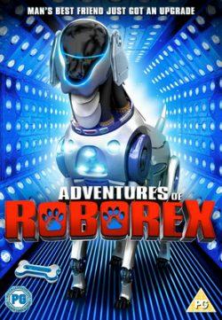 The Adventures of RoboRex (2014) DVDRip Full Movie Watch Online For Free