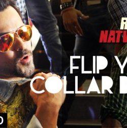 Flip Your Collar Back Raja Natwarlal (2014) Video Song HD 1080P Download