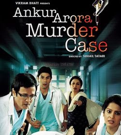 Ankur Arora Murder Case (2013) Movie Free Download 720p 350MB