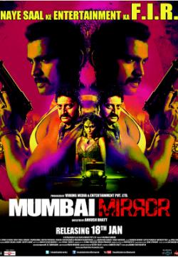 Mumbai Mirror (2013) Hindi Movie Full HD 720p 250MB Free Download