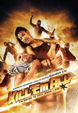 Kill Them All (2012) Hindi Dubbed Download In HD 480p 200MB