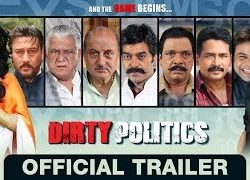 Dirty Politics (2015) Hindi Movie Official Trailer Full HD 720p