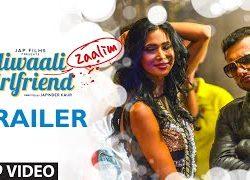 Dilliwaali Zaalim Girlfriend (2015) Official Trailer 720P HD
