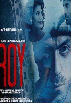 Roy (2015) Hindi Movie Download 300MB 480p