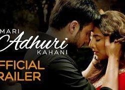 Hamari Adhuri Kahani (2015) Hindi Movie Official Trailer 720P HD