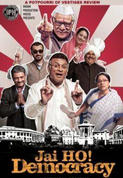 Jai Ho! Democracy (2015) Hindi Movie ScamRip