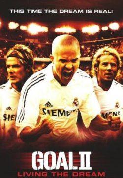 Goal II: Living the Dream (2007) 200MB Dual Audio 480p