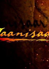 Jaanisaar (2015) Official Trailer 720p