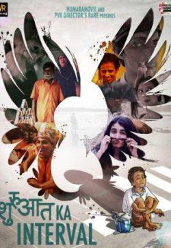 Shuruaat Ka Interval (2014) Hindi Movie 200MB HD 480P