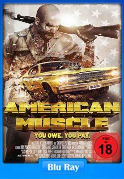 American Muscle (2014) DVDRip Full Movie Watch Online