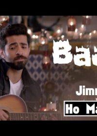 Baarish – Ho Mann Jahaan HD Video 720p