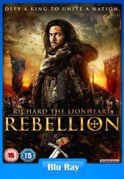 Richard the Lionheart Rebellion (2015) Watch Online 720p