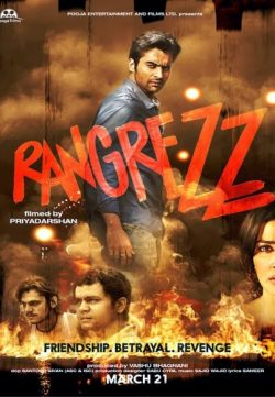 Rangrezz 2013 Hindi Movie HDRIP 720p