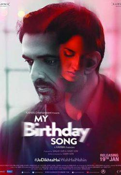 My Birthday Song 2018 Hindi 400MB HDRip 720p ESubs HEVC