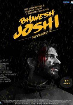 Bhavesh Joshi Superhero 2018 Hindi 300MB HDRip 480p