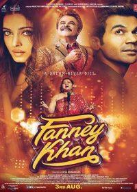 Fanney Khan 2018
