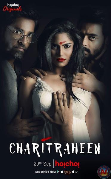 18+ Charitraheen (2018) Season 1 Complete Hindi 720p HDRip x26 ESubs