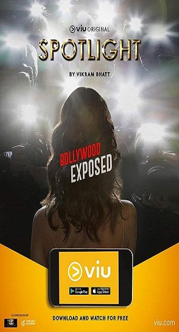 Spotlight (2017) S01 Hindi Complete Ep (01-10) Viu Original 720p WEB-DL x264