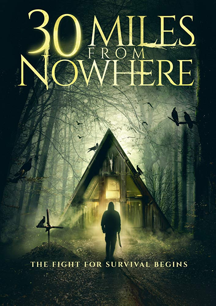30 Miles from Nowhere (2019) English 350MB HDRip 480p x264