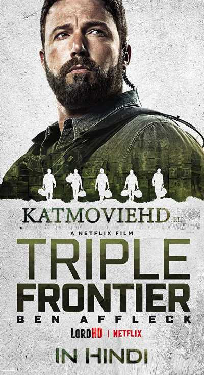 Triple Frontier (2019) Dual Audio Hindi 400MB Netflix WEB-DL 480p x264