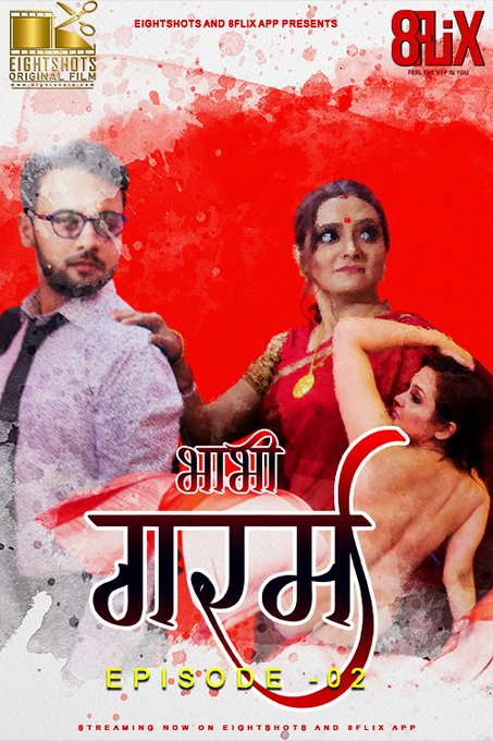Bhabhi Garam 2020 S01EP02 EightShots Originals Hindi Web Series 720p HDRip 141MB