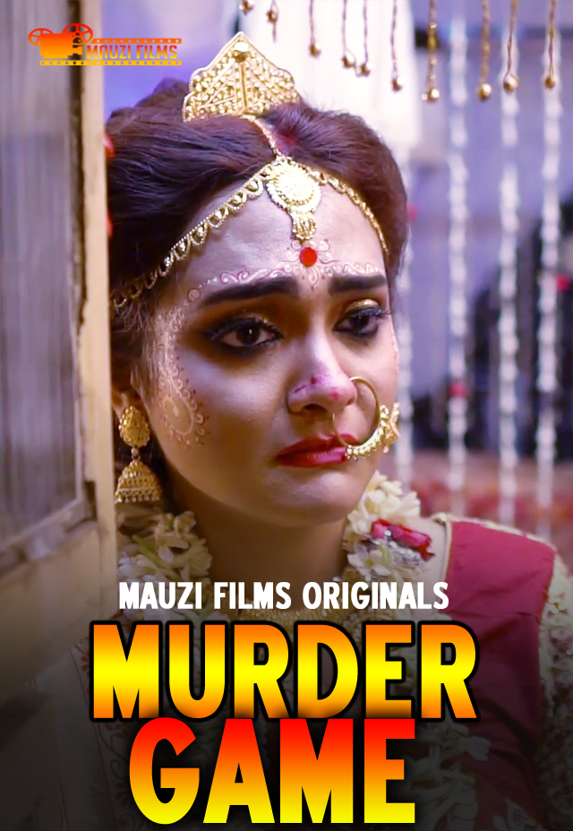 Murder Game 2020 S01EP01 Mauzi Films Originals Hindi Web Series 720p HDRip 230MB