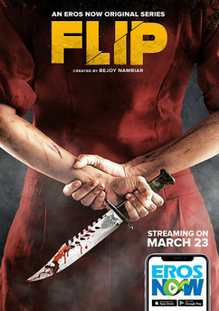 Flip 2019 S01 Complete Full Hindi Episode 720p HDRip 1.2GB Download