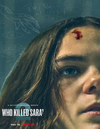 Who Killed Sara? 2021 S02 Complete Hindi Dual Audio 720p Web-DL Download